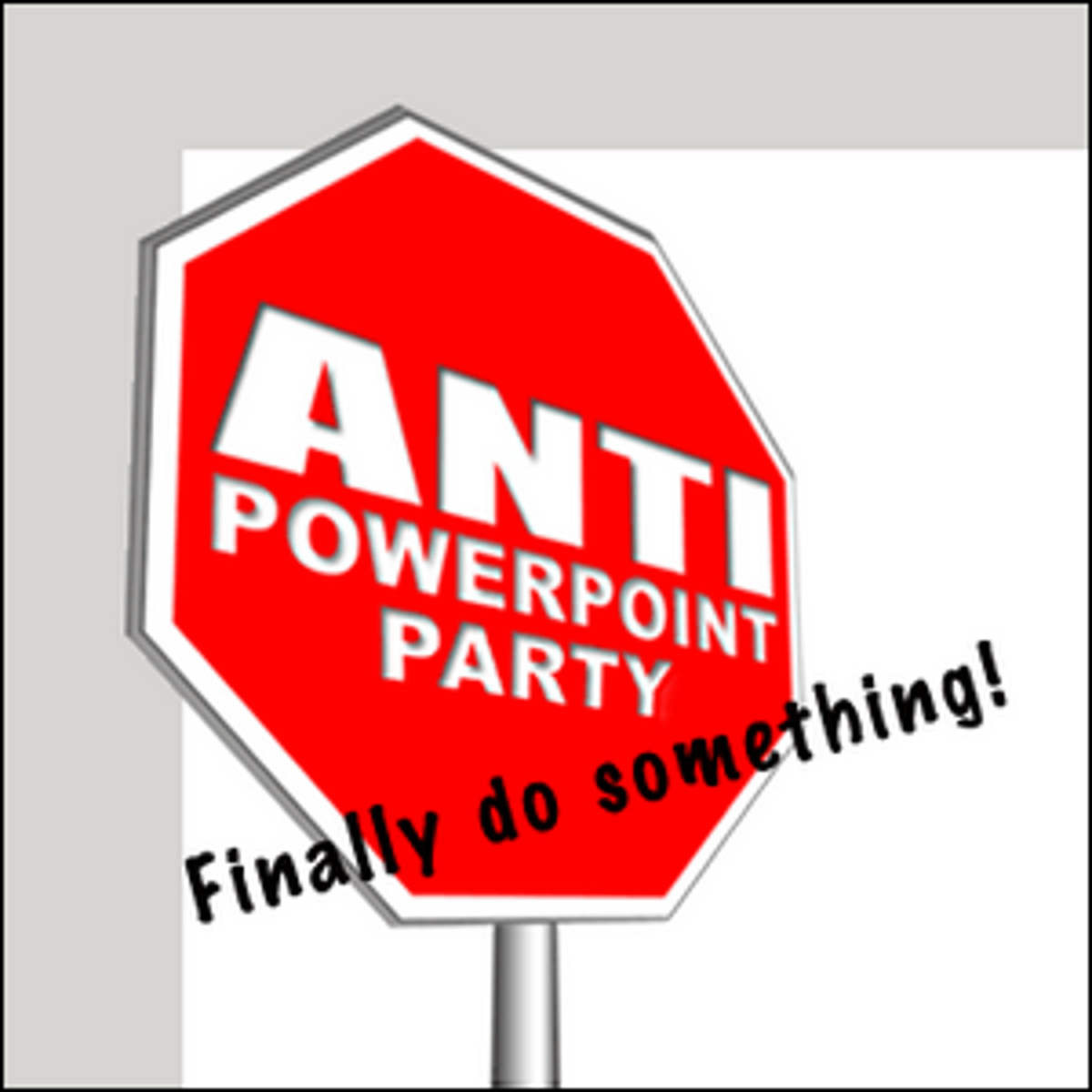 Promotional material for the Anti-PowerPoint Party.