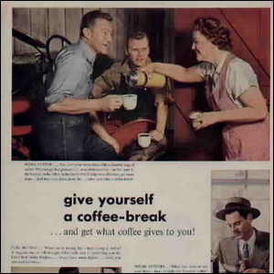 An early advertisement promoting the idea of a coffee break.