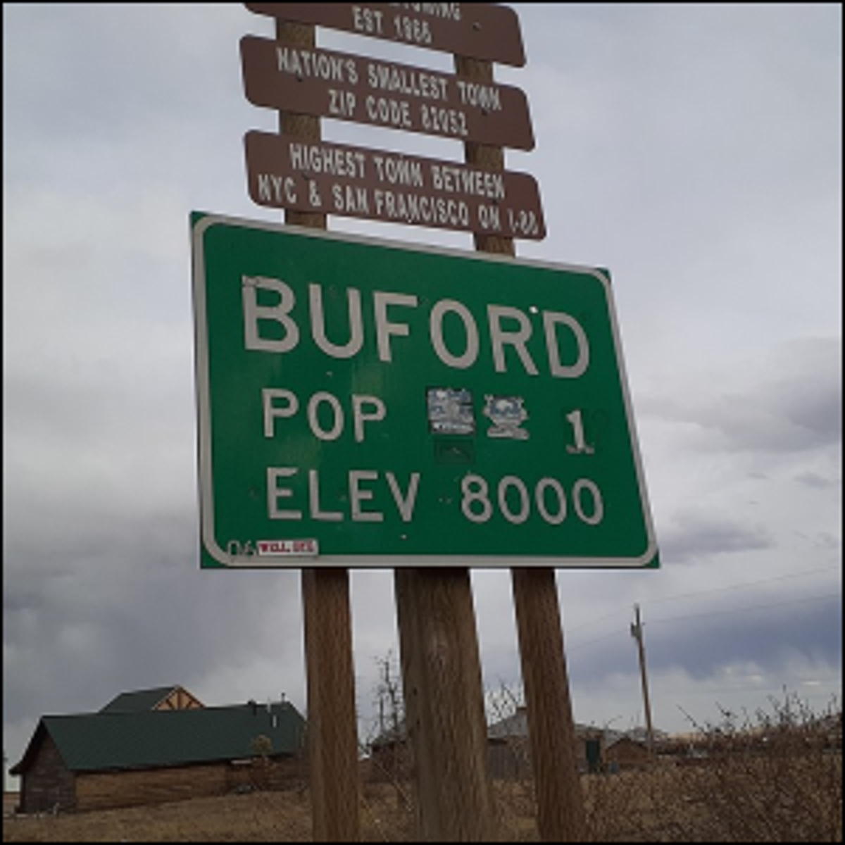 The old population sign for the now abandoned town of Buford, Wyoming.