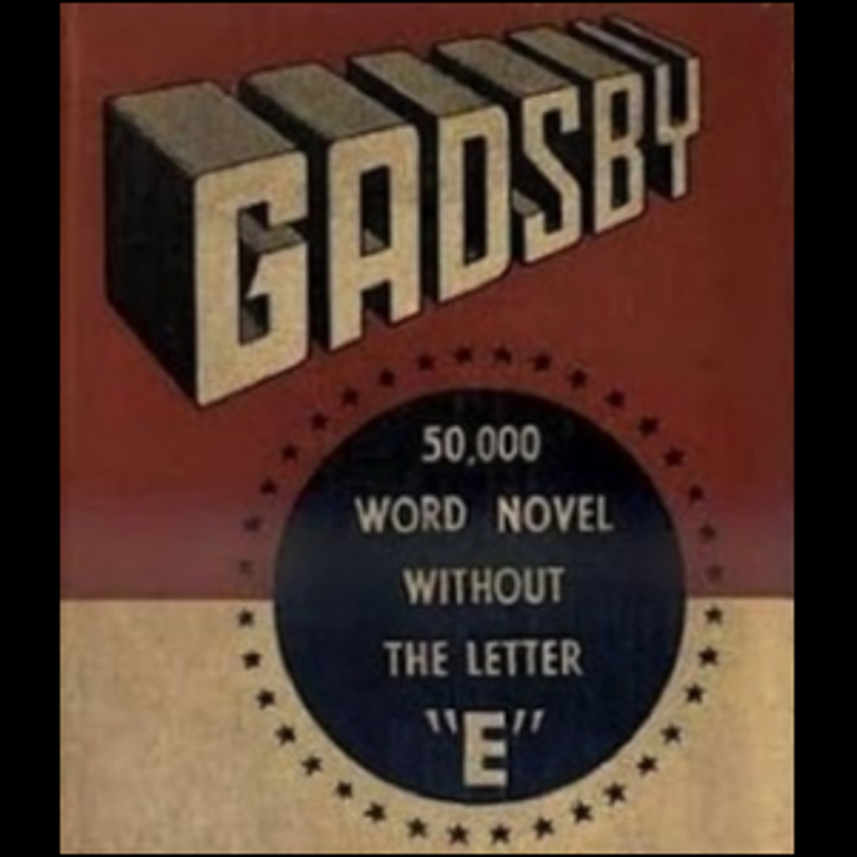 The cover of the 1939 novel Gadsby, noted for not containing the letter E.