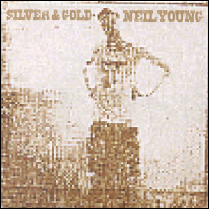 The front cover art for Neil Young's Silver & Gold album.