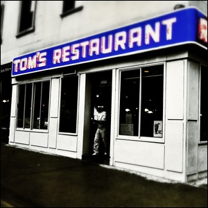 Tom's Restaurant in New York City.