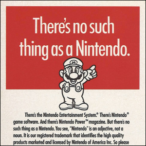 A vintage 1990s-era Nintendo ad encouraging people to use the Nintendo trademark properly.