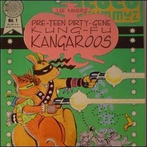 The front cover of the first issue of Pre-Teen Dirty-Gene Kung-Fu Kangaroos.